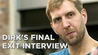 Dirk Nowitzki gives his final exit interview