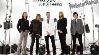 Maroon 5 Just A Feeling WebsterRemix