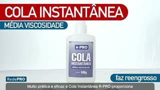 Oferta Imbatível - Cola Instantânea R-PRÓ