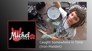 Iron Maiden - Caught Somewhere in Time - Drum Cover by 10 year old - First Try!