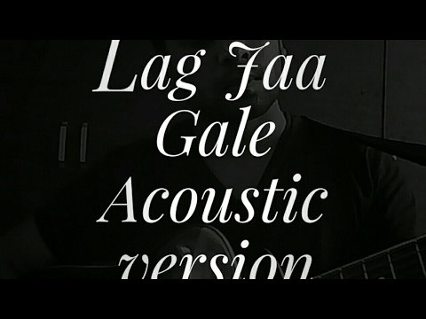 Lagjaagale Acoustic Version How To Play In Simple Chords Youtube
