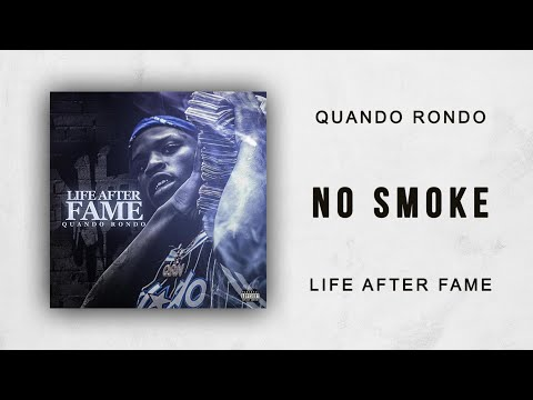 Quando Rondo - No Smoke (Life After Fame)
