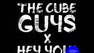 The Cube Guys - Hey You (official mix)