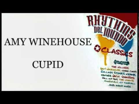 Amy Winehouse - Cupid (Rhythms Del Mundo Classics) mp3