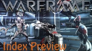 Warframe - The Index Preview Update