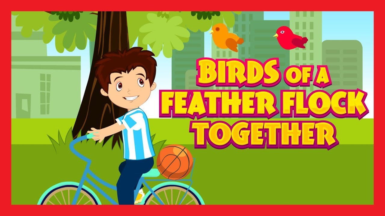 Birds Of A Feather Flock Together Kids Hut Nursery Rhymes