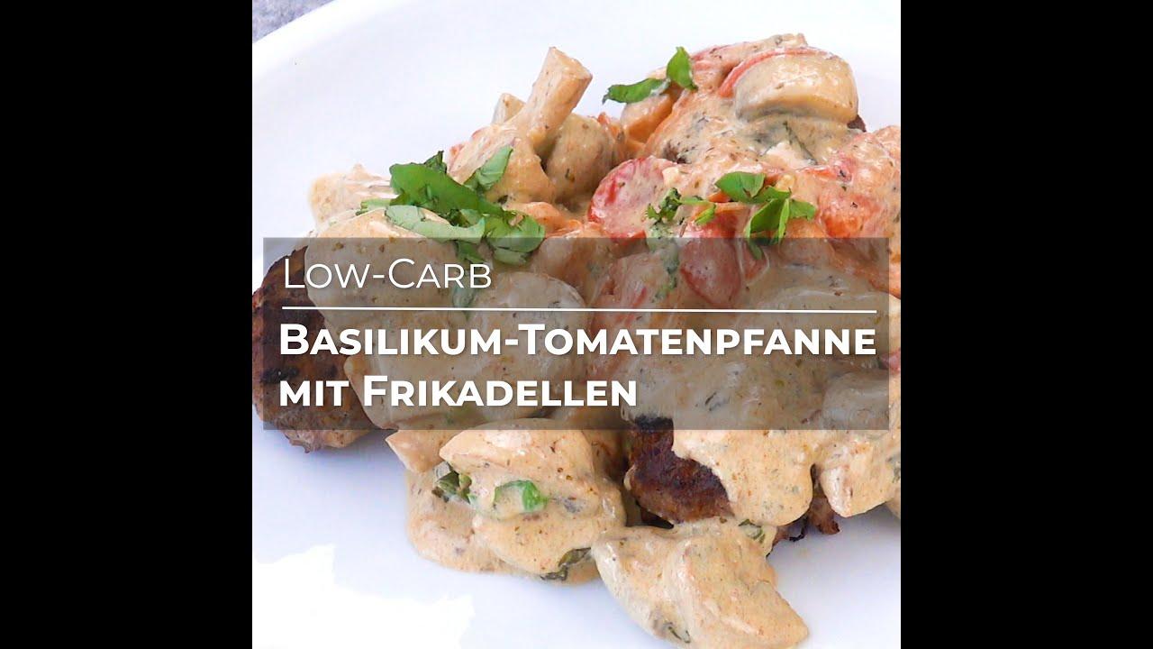 Basilikum-Tomatenpfanne mit Frikadellen (Low-Carb Rezept)