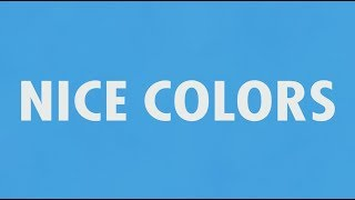 khai dreams & Atwood - Nice Colors [OFFICIAL LYRIC VIDEO]