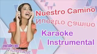 Violetta 2 - Nuestro Camino (Karaoke/Instrumental)