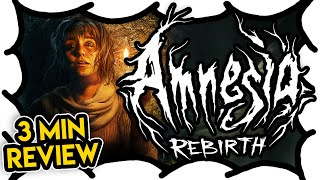 Amnesia: Rebirth REVIEW (3 MIN) (Video Game Video Review)