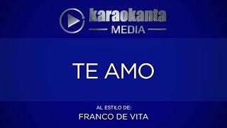 Karaokanta - Franco De Vita - Te amo