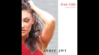 Jodie-Joy Official Music Video 'FREE RIDE'