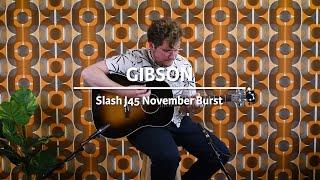 Gibson Slash J45 November Burst played by Milo Groenhuijzen | Demo @ The Fellowship of Acoustics