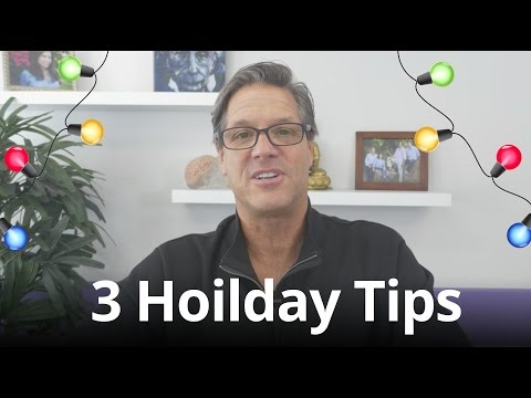 3 Tips to Get You Through the Holidays with More Health, Wealth, and Happiness