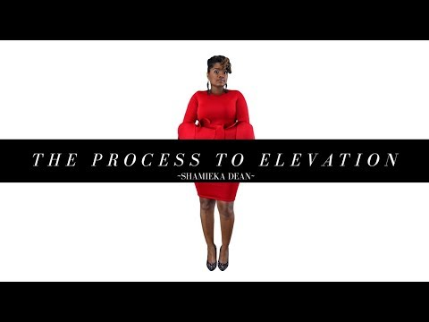 The process to elevation | WATCH THIS!
