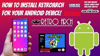 How To Install RetroArch For Your Android Device In 2019!  [EASY!]