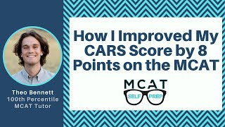 How I Improved My CARS Score by 8 Points on the MCAT
