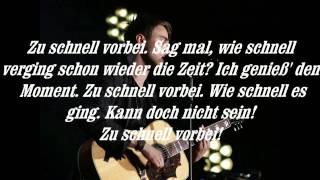 Clueso - Zu Schnell Vorbei with lyrics