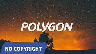 ✔️ NO COPYRIGHT MUSIC: Lock Chords - Polygon