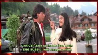 ZARA SA JHOOM LOON MAIN - LYRICS & ENG SUBS - DILWALE DULHANIA LE JAYENGE - FULL SONG - *HQ* & *HD*