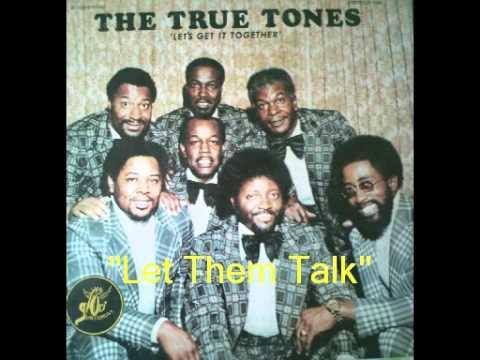The True Tones - Let Them Talk - Let's Get It Together