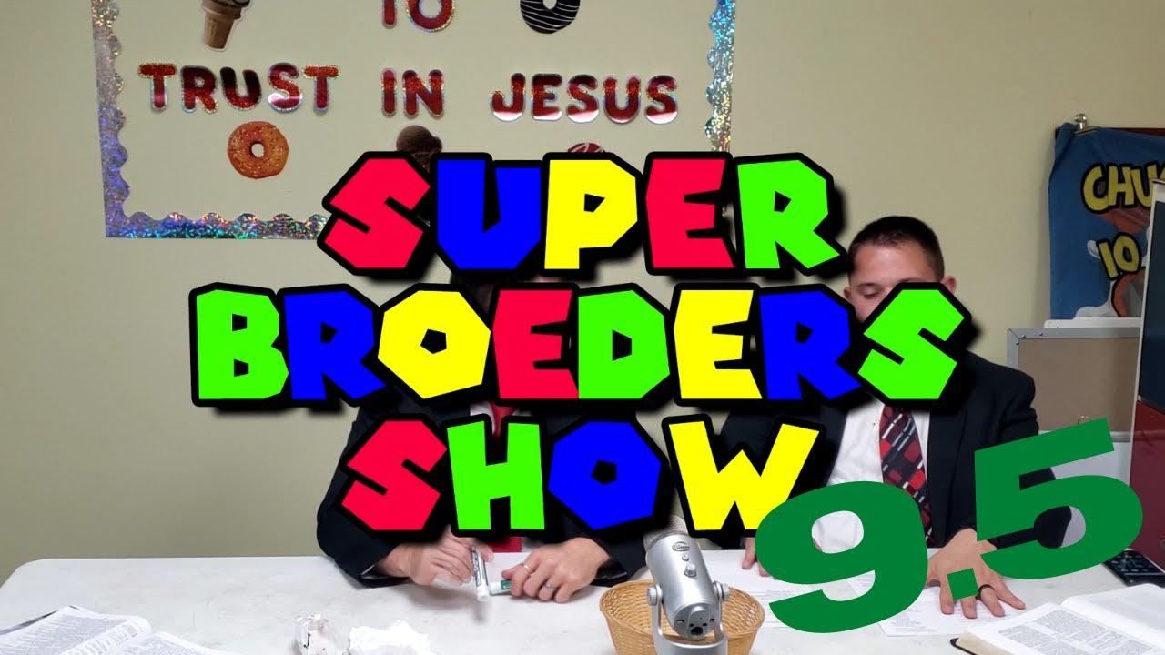 Super Broeders Show - Ep 9.5