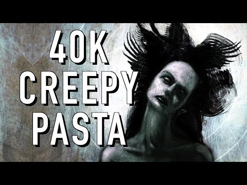 Warhammer 40K Creepy Pasta : Wife, 40 Facts and Lore on Slaanesh Demons