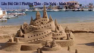 Lâu đài cát I Phương Thảo - Gia Nghi - Minh Ngọc