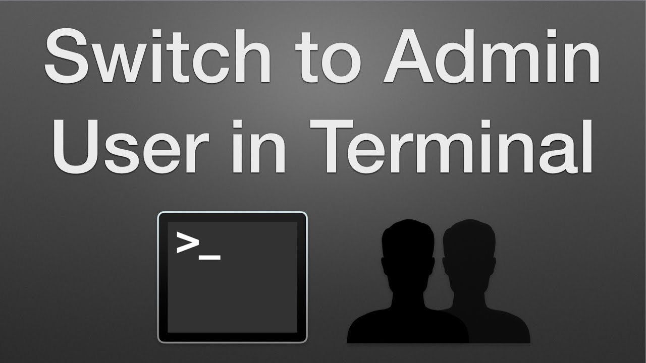 How to Switch to an Admin User in Terminal to Run Sudo Commands on a Mac