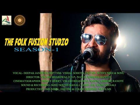 Julley * Laholi Folk * Folk Fusion Studio *Sesaon-1 II Live Performance* Deepak Jandewa (Part-I)