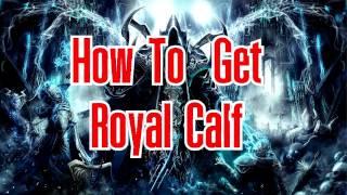 Diablo 3 How to get Royal Calf