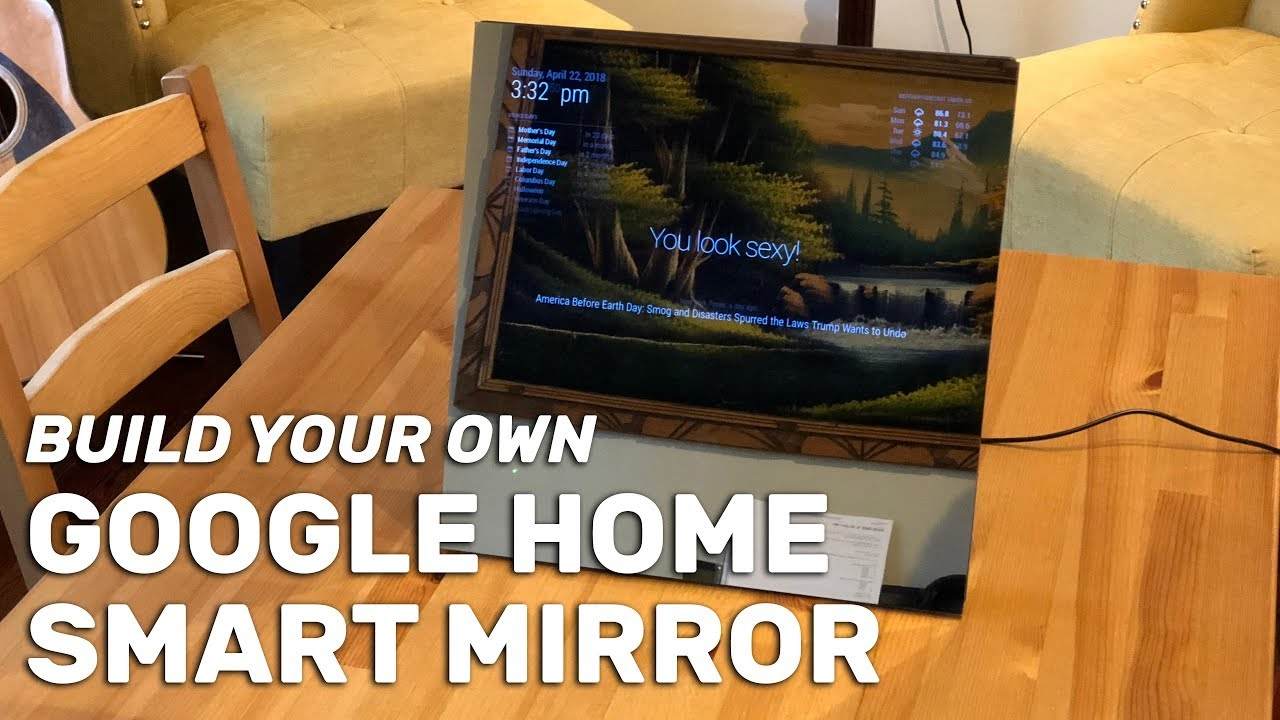 Build Your Own Google Home Smart Mirror in About Two Hours