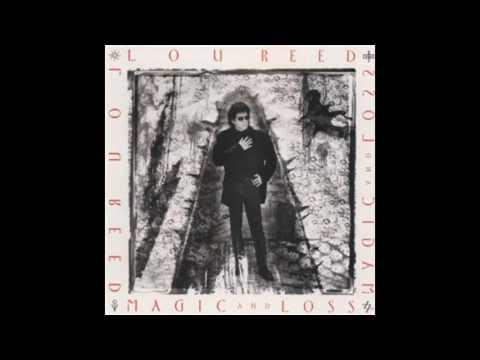 Lou Reed - Power & Glory