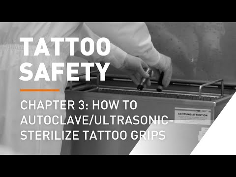 Tattoo Safety With Jens Bergström | Chapter 3: How To Autoclave/ultrasonic-sterilize Tattoo Grips