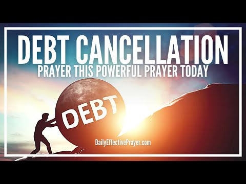 Prayer For Debt Cancellation - Be Set Free
