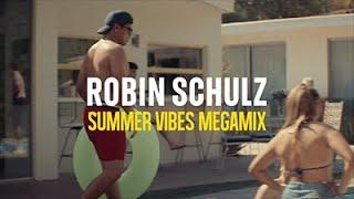 Robin Schulz - Summer Vibes Megamix 2021