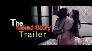 The Naked Story Trailer