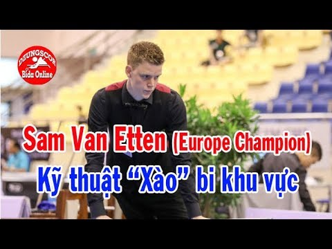 🔥 Sam Van Etten xào cháy chảo balkline 47/2  (Europe Champion) Carom billiards 당구
