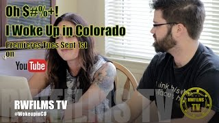Oh $#%+! I Woke Up in Colorado - Comedy Web Series - Online Dating
