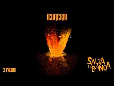 Salta La Banca - 03. Faquir (¡Eureka! 2015)