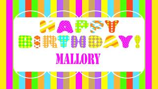 Mallory   Wishes & Mensajes - Happy Birthday