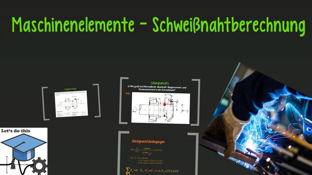 maschinenelemente 2 schweinahtberechnung - Schweisnahtberechnung Beispiel