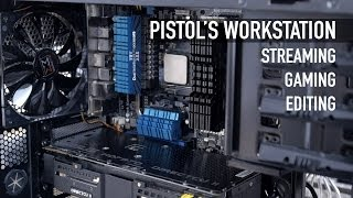 Pistol's Amd Workstation Build For Streaming, Gaming, & Editing