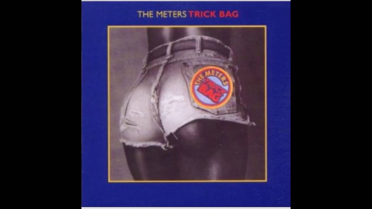 The meters trick bag 1976 complete album youtube the meters trick bag 1976 complete album publicscrutiny Gallery