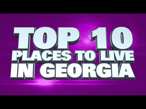 10 Best Places to live in Georgia 2014