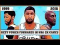 Best Power Forwards in NBA 2K Games [NBA 2K - NBA 2K18]