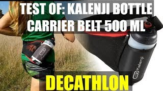 Test of: Kalenji bottle carrier belt 500ml - DECATHLON