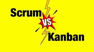 Scrum vs Kanban - What