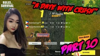 "Rules Of Survival PH Funny Moments - ""A Date With Crush"" Part 10 (Tagalog)"