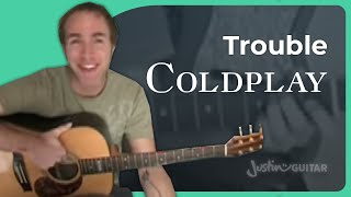Trouble - Coldplay (Songs Guitar Lesson ST-606) How to play